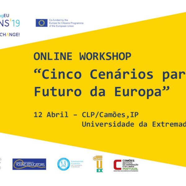 """Workshop online – """"Cinco Cenários Para o Futuro da Europa"""", em colaboração com Camões, IP e Universidade da Extremadura"""